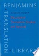Descriptive Translation Studies And Beyond