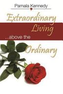 Extraordinary Living