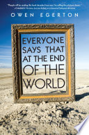Everyone Says That At The End Of The World