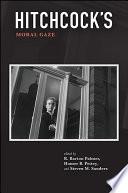 Hitchcock s Moral Gaze Book PDF