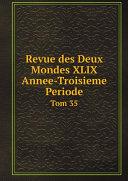 Pdf Revue des Deux Mondes XLIX Annee-Troisieme Periode. Telecharger