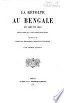 La révolte au Bengale en 1857 et 1858 : souvenirs d'un officier irlandais : précédés d'une introduction geopraphique, descriptive et historique