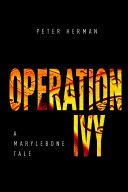 Pdf OPERATION IVY - A MARYLEBONE TALE