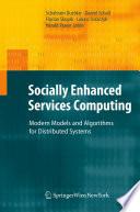 Socially Enhanced Services Computing