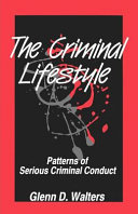 The Criminal Lifestyle