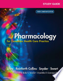 """Study Guide for Pharmacology for Canadian Health Care Practice E-Book"" by Linda Lane Lilley, Shelly Rainforth Collins, Julie S. Snyder, Gorospe Franklin F."