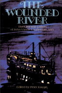 The Wounded River: The Civil War Letters of John Vance ...