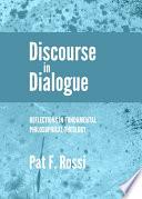 Discourse in Dialogue