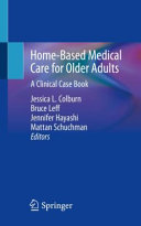 Home Based Medical Care For Older Adults