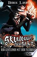 Skulduggery Pleasant  : Der Gentleman mit der Feuerhand