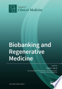 Biobanking and Regenerative Medicine