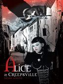 Alice in Creepsville