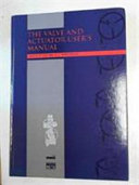 The Valve and Actuator User s Manual Book