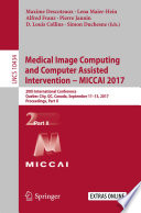 Medical Image Computing and Computer Assisted Intervention     MICCAI 2017 Book