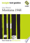 Larry Watson s Montana 1948 Book