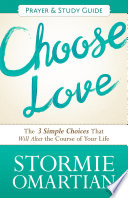 Choose Love Prayer And Study Guide Book PDF