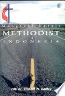 Mengenal Gereja Methodist Indonesia