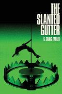 The Slanted Gutter