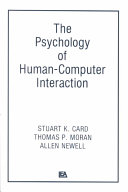 The Psychology of Human Computer Interaction Book