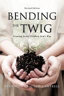 Pdf Bending the Twig
