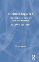 link to Attraction explained : the science of how we form relationships in the TCC library catalog
