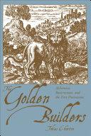The Golden Builders