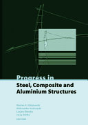 Progress in Steel, Composite and Aluminium Structures