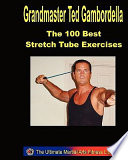 The 100 Best Stretch Tube Exercises