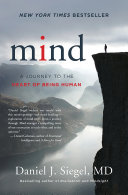 Mind: A Journey to the Heart of Being Human (Norton Series on Interpersonal Neurobiology) Pdf/ePub eBook
