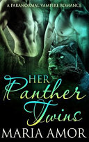 Her Panther Twins