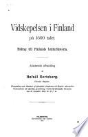 Vidskepelsen i Finland på 1600 talet; Bidrag till Finlands kulturhistoria