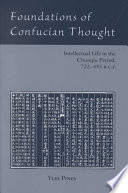 Foundations Of Confucian Thought Electronic Resource