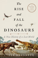 The Rise and Fall of the Dinosaurs Pdf