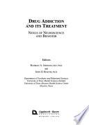 Drug Addiction and Its Treatment