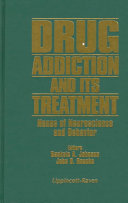 Drug Addiction and Its Treatment