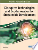 Disruptive Technologies and Eco Innovation for Sustainable Development