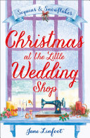 Christmas at the Little Wedding Shop  The Little Wedding Shop by the Sea  Book 2