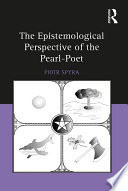 The Epistemological Perspective of the Pearl Poet