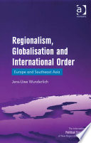 Regionalism, Globalisation and International Order