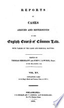 Reports of Cases Argued and Determined in the English Courts of Common Law Book