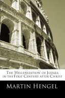 The 'Hellenization' of Judea in the First Century after Christ