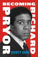 Becoming Richard Pryor Pdf/ePub eBook