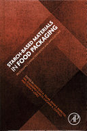 Starch Based Materials in Food Packaging