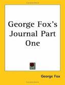 George Fox's Journal Part One