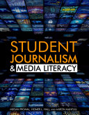 Student Journalism and Media Literacy