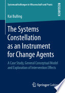 The Systems Constellation As An Instrument For Change Agents