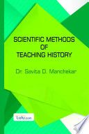 Scientific Methods Of Teaching History Book PDF