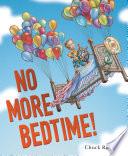 No More Bedtime