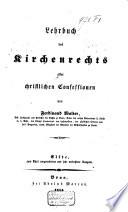 Lehrbuch des Kirchenrechts aller christlichen Confessionen