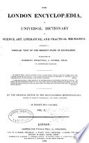 London Encyclopaedia Or Universal Dictionary Of Science Art Literature And Practical Mechanics